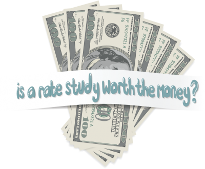 Is a Rate Study Worth the Money?